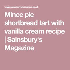 This giant mince pie tart, with its crunchy shortbread topping and extra juicy filling, is perfect for sharing. Sugar Eggs, Mince Pies, Sainsburys, Vanilla Cream, Cream Recipes, Cake Creations, Shortbread, Easy Meals, Easy Recipes