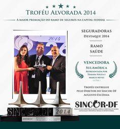 Seguradora Destaque 2014 - Ramo Saúde - SulAmerica Seguros - Troféu Alvorada 2014 (Brasília-DF)