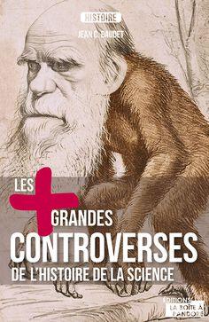 Les plus grandes controverses de l'histoire de la science • Jean C. Baudet | https://www.amazon.fr/plus-grandes-controverses-lHistoire-science/dp/287557163X/ref=sr_1_1?s=books&ie=UTF8&qid=1481792325&sr=1-1&keywords=Les+%2B+grandes+controverses+de+l%E2%80%99histoire+de+la+science