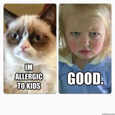 I'm allergic to kids good