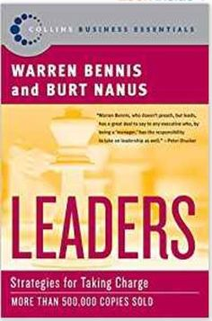 Leaders: Strategies for Taking Charge (Collins Business Essentials) by Warren G. Creativity Inc, Warren G, What's The Number, Management Books, Take Charge, Corporate America, Business Essentials, Word Of Mouth, Favorite Words