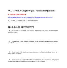 ACC  557 WK 4 Chapter 4 Quiz - All Possible QuestionsTo Purchase Click Link  Below:http://strtutorials.com/ACC-557-WK-4-Chapter-4-Quiz-All-Possible-Questions-ACC5576.htm