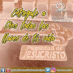 Deja que #Dios te #transforme , entregale todas las #llaves de tu #vida ...
