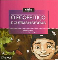 O Ecofeitiço e outras histórias, de Palmira Martins