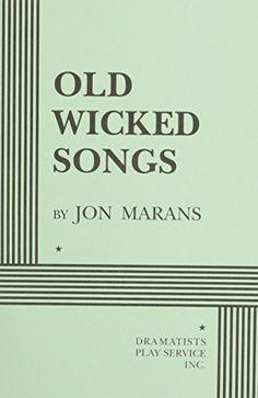 Old Wicked Songs by Jon Marans