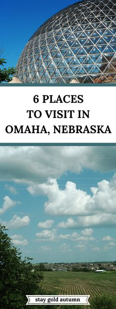 In our 15 state roadtrip, we found 6 places to visit in Omaha, Nebraska from food to places to visit. | Stay gold Autumn