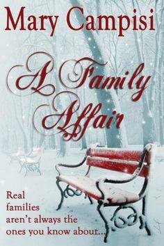 A Family Affair (Truth in Lies) by Mary Campisi, http://www.amazon.com/dp/B004OL2OKK/ref=cm_sw_r_pi_dp_6gsNrb1SNDA18