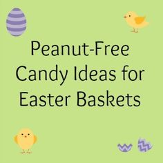 Peanut-Free Candy Ideas