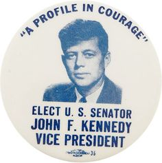 John Kennedy for Vice President in 1956