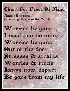 Chant for peace of mind Spell, chant, prayer, witchcraft Witchcraft Spell Books, Wiccan Spell Book, Wiccan Witch, Witch Spell, Witch Rituals, Healing Spells, Magick Spells, Smudging Prayer, Mantra