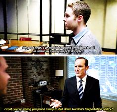 """There is another pin that complete thiis joke. It goes:  Fitz: """"Well that makes my news sound less good."""" Coulson: """"Sorry."""""""