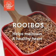 Rooibos helps maintain a healthy heart