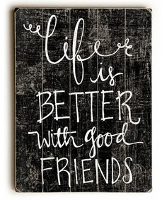 Loving this 'Life Is Better with Good Friends' Wood Wall Art on #zulily! #zulilyfinds