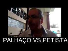 PALHAÇO VS PETISTA!!!EDUARDO CUNHA É CHAMADO DE PALHAÇO
