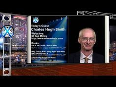 Central Bankers Are Creating A World Where We Are All Serfs: Charles Hugh Smith - YouTube