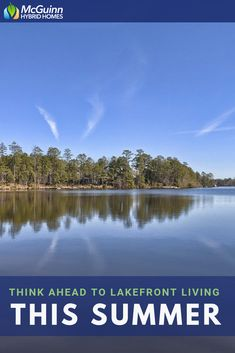 Think Ahead to Lakefront Living This Summer Columbia South Carolina, West Columbia, Lakefront Homes, Energy Efficient Homes, New Home Communities, Custom Homes, New Homes, Floor Plans, Community