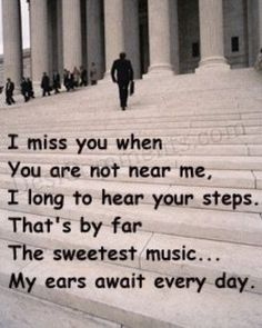 Google Image Result for http://www.yoursayings.com/wp-content/uploads/2012/08/i-miss-you-when-you-are-not-near-me.jpg