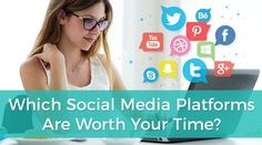 Which Social Media Platforms Are Worth Your Time? These days, it's common knowledge that social media can be a great way to grow your business. But the sheer number of social media platforms can leave business owners and even marketing professionals feeling overwhelmed. #socialmedia #digitalmarketing https://www.smamarketing.net/blog/social-media-platforms-worth-your-time