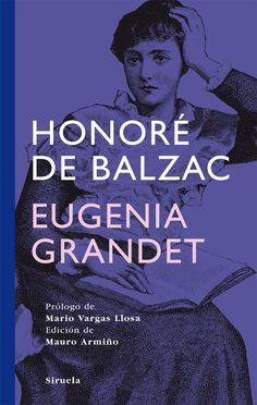 EL LIBRO DEL DÍA     Eugenia Grandet, de Honoré de Balzac.  http://www.quelibroleo.com/eugenia-grandet 25-10-2012