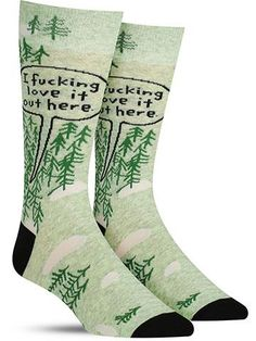 I F*cking Love It Out Here Socks | Mens
