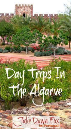 Day trips in the Algarve | Julie Dawn Fox in Portugal