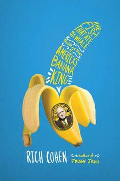 bananas Rich Cohen - JenHeuer