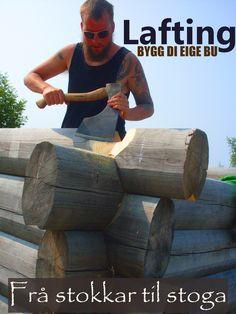 Lafting er en gammel byggemetode. Bruk tømmer fra egen skog og bygg 'di eige bu' eller være med på å bygge til en annen kursdeltakar. Velvet