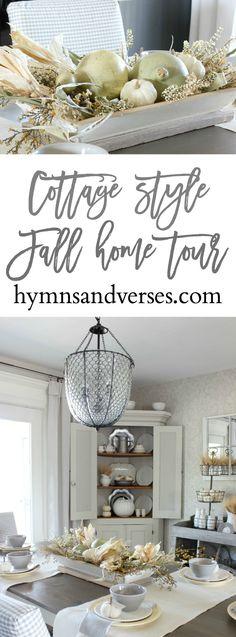Cottage / Farmhouse  Style Fall Home Tour - Hymns & Verses