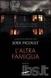 L' altra famiglia - Jodi Picoult