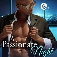 A Passionate Night by Candace Shaw Mixing business with pleasure leads to a passionate night.   Harper Bennett's motto is work hard, play hard. Lately, she's forgotten the latter and has focused her time as part-owner, along with her brothers, of the hottest nightclub in Atlanta. When an intriguing client enters, Harper forgoes her promise to never date a man that doesn't live in the same city and she finds herself playing hard to get with Hunter Arrington. The passion that ...