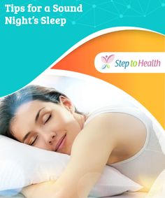 Tips for a #sound night's sleep  #Tips for a sound #night's #sleep