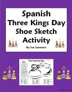 Three Kings Day Holiday Bilingual Shoe Activity Worksheet - Students sketch and label inside the shoe the gifts that they would like to receive from the Three Wise Men on Three Kings Day (Epiphany), the final day of the Christmas holiday season.