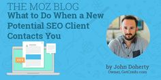What to Do When a New Potential SEO Client Contacts You  http://mz.cm/2DdAC2o By @dohertyjfpic.twitter.com/zDhRhwhpNn Florida SEO  Brevard SEO  SEO Biz Marketing