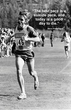 steve prefontaine quotes - Google Search
