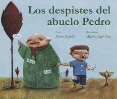"""""""Los despistes del abuelo Pedro"""" - Marta Zafrilla (Cuento de luz)"""