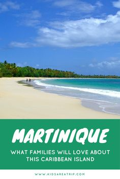 Martinique is perfect for families in that it offers everything you need. Relaxation, adventure, culture, and cuisine. Come explore this Western Caribbean gem! - Kids Are A Trip