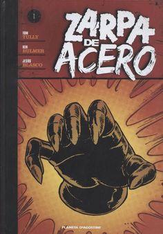 Zarpa de Acero- Colección de 5 números, publicados en 2010-2011 por Planeta de Agostini