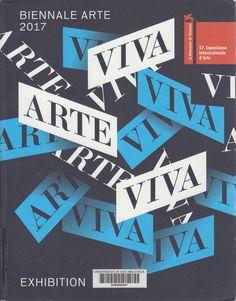 La Biennale di Venezia, 57 : Esposizione Internazionale d'Arte : Biennale Arte 2017 : viva arte viva Edición[1st ed.] Venezia : Fondazione La Biennale di Venezia, 2017