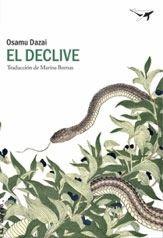 El declive / Osamu D