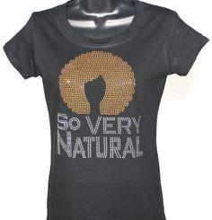 Natural Hair So Very Natural Bling Rhinestone Tshirt - Gold & Silver Series on Etsy, $19.99
