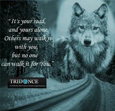 I m Cherokee wolf second fuck the police or Dr=uken. Cherokee proud it's in my blood. Thiiss no. Wolf Qoutes, Lone Wolf Quotes, Wolf Pack Quotes, Wisdom Quotes, Me Quotes, Motivational Quotes, Inspirational Quotes, Native American Quotes, Wolf Love