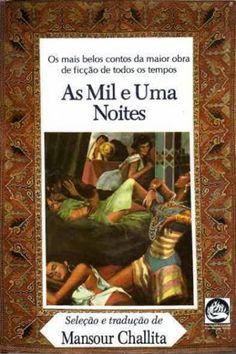 Baixar Livro As Mil e Uma Noites - Mansour Challita em PDF, ePub e Mobi                                                                                                                                                     More