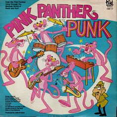Pink Punk: Listen to the bizarre anti-punk rock anthem from… the Pink Panther!?! | Dangerous Minds