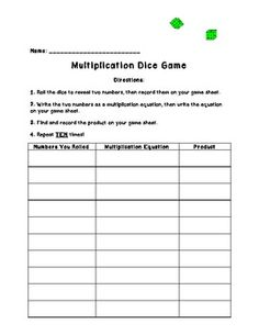 Multiplication Dice Game Worksheet...I made this! :) My students ate this game up...it's perfect for a quick and easy multiplication review. Game + easy assessment tool...what can be better?