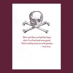 Items similar to Pirate card - Mark Twain quote - letterpress on Etsy Pirate Art, Pirate Life, Quotable Quotes, Me Quotes, Funny Quotes, Cigar Quotes, Football For Dummies, Pirate Quotes, Fantasy Football Champion