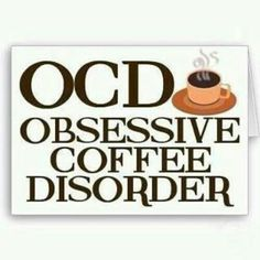 Obsessive Coffee Disorder!  Come to Bagels and Bites Cafe in Brighton, MI for all of your bagel and coffee needs!  Feel free to call (810) 220-2333 or visit our website www.bagelsandbites.com for more information!