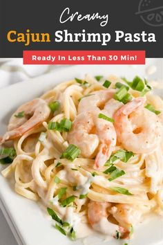 This Cajun Shrimp Pasta recipe is made with tender shrimp in a creamy and flavorful Cajun Alfredo sauce. This Shrimp Alfredo Pasta is very easy to make and ready in less than 30 minutes! #cajun #shrimp #pasta #dinner