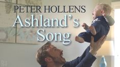 Ashland's Song - Peter Hollens - Original from Newest Album - on iTunes <--- this is the sweetest song!