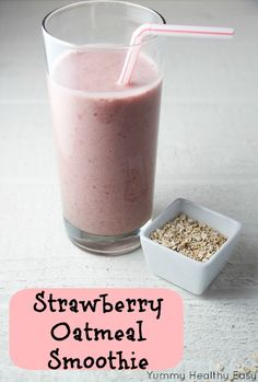Strawberry Oatmeal Smoothie- yummo!! My breakfast and lunch these days to help lose the baby weight :)