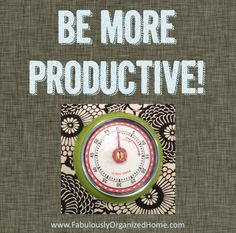 final BE MORE PRODUCTIVE - for the Hubby!!